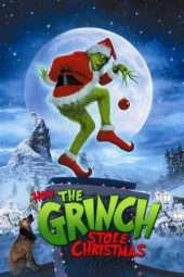 Nonton Film How the Grinch Stole Christmas (2000) Sub Indo