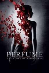 Nonton Film Perfume: The Story of a Murderer (2006) Sub Indo