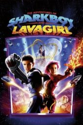Nonton Film The Adventures of Sharkboy and Lavagirl (2005) Sub Indo